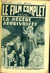 Le Film Complet Du Jeudi N° 994 - 10e Annee - La Megere Apprivoisee - Couverture - Format classique