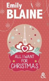 Vente livre :  All I want for Christmas  - Emily Blaine