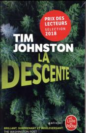 Vente livre :  La descente  - Johnston Tim