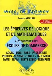 Les Epreuves De Logique Et De Mathematiques Aux Concours Des Ecoles De Commerce 3e Edition - Intérieur - Format classique
