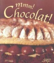 Mmm ! chocolat ! - Couverture - Format classique