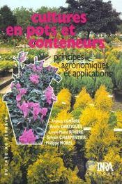 Culture en pots et conteneurs ; principes, agronomiques et applications - Intérieur - Format classique