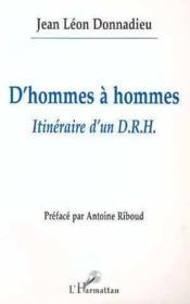 D'hommes à hommes itinéraire d'un D.R.H. - Couverture - Format classique