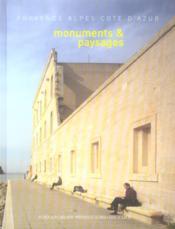 Monuments et paysages en provence alpes côte d'azur - Couverture - Format classique