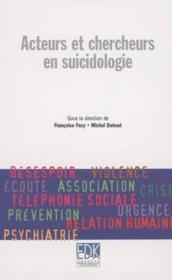 Acteurs et chercheurs en suicidologie - Couverture - Format classique