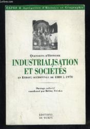 Industrialisation Et Socvietes En Europe Occidentaleindustrialisation Et Societes En Europe Occidentale De 1880 A 1970 - Couverture - Format classique