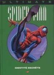 Ultimate spider-man t.4; identité secrète - Intérieur - Format classique
