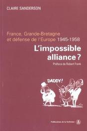 L'Impossible Alliance ? France, Grande-Bretagne Et Defense De L'Europe, 1945-1958 - Intérieur - Format classique