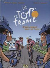 Le Tour de France t.2 ; c'est reparti pour un Tour ! - Couverture - Format classique
