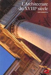 Architecture Du Xviiie Siecle (L') - Intérieur - Format classique