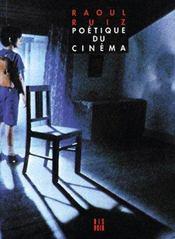 Poétique du cinéma t.1 - Intérieur - Format classique