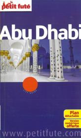 GUIDE PETIT FUTE ; CITY GUIDE ; Abu Dhabi (édition 2012-2013)  - Collectif Petit Fute