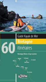Guide kayak de mer Bretagne ; 60 itinéraires - Couverture - Format classique