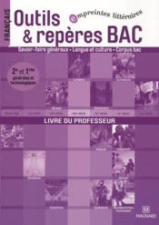 Mon Cahier D'Activites ; Outils & Repères Bac ; 2nde, 1ère ; Livre Du Professeur - Couverture - Format classique