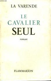 Le Cavalier Seul. - Couverture - Format classique