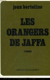 Les Orangers De Jaffa. - Couverture - Format classique