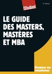 Le guide des masters ; masteres et MBA (11e édition) - Couverture - Format classique