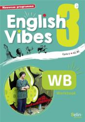 Vente livre :  English Vibes ; anglais ; 3e ; workbook (édition 2017)  - Guylian Dai