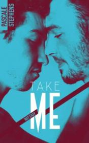 Vente  Not easy T.4 ; take me  - Pascale Stephens