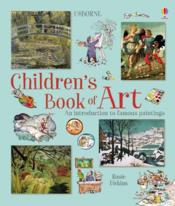 Vente livre :  Children's book of art  - Rosie Dickins - Uwe Mayer
