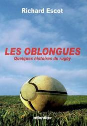 Vente livre :  Les oblongues  - Richard Escot
