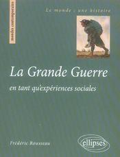 La Grande Guerre En Tant Qu'Experiences Sociales - Intérieur - Format classique