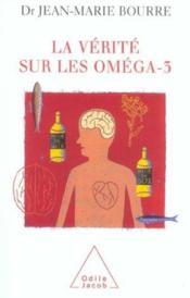 La Verite Sur Les Omega-3 - Couverture - Format classique