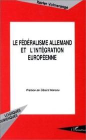 Le Federalisme Allemand Et L'Integration Europeenne - Couverture - Format classique
