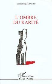 L'Ombre Du Karite - Intérieur - Format classique