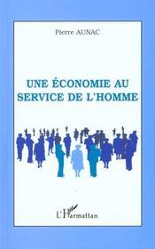 Une Economie Au Service De L'Homme - Intérieur - Format classique