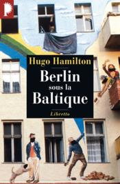 Berlin sous la Baltique - Couverture - Format classique