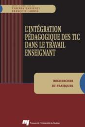 Intégration pédagogique des TIC dans le travail enseignant - Couverture - Format classique