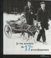 Je Me Souviens Du 17eme Arrondissement 2e Edition - Couverture - Format classique
