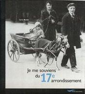 Je Me Souviens Du 17eme Arrondissement 2e Edition - Intérieur - Format classique