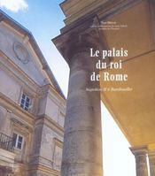 Le palais du roi de rome ; napoleon ii a rambouillet - Intérieur - Format classique