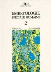 Embryologie speciale humaine t.2 - Couverture - Format classique