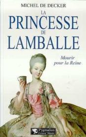 La Princesse De Lamballe - Couverture - Format classique