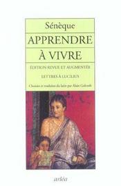 Apprendre A Vivre : Lettres A Lucilius (Ne) - Intérieur - Format classique