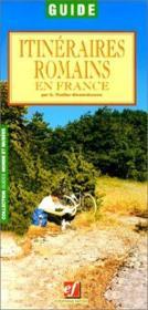 Itinéraires romains en France - Couverture - Format classique