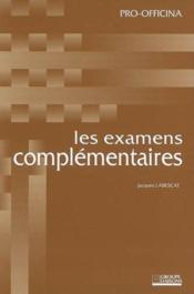 Les Examens Complementaires - Couverture - Format classique