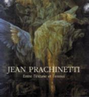 Jean Prachinetti ; Entre L'Extase Et L'Ennui - Intérieur - Format classique