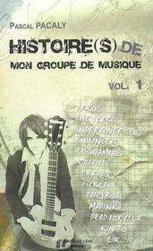 Histoire De Mon Groupe De Musique Vol.1 - Intérieur - Format classique