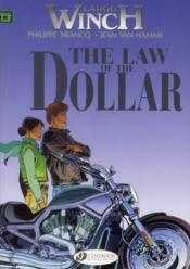 Vente livre :  Largo Winch T.10 ; the law of the dollar  - Philippe Francq - Jean Van Hamme