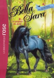 Bella Sara t.7 ; le pouvoir de Julie - Couverture - Format classique