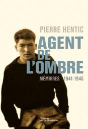 Agent de l'ombre ; mémoires 1941-1945 - Couverture - Format classique