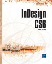 InDesign CS6 ; pour PC et Mac - Couverture - Format classique