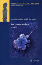 Vente  Les cancers ovariens  - Jean Guastalla - Isabelle Ray-Coquard