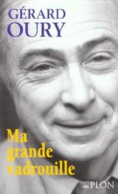 Ma grande vadrouille  - Gérard Oury
