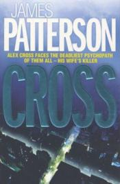 Vente livre :  Cross  - James Patterson