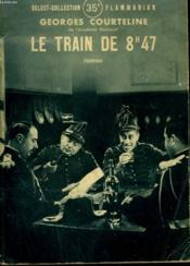 Le Train De 8 H 47. Collection : Select Collection N° 44 - Couverture - Format classique